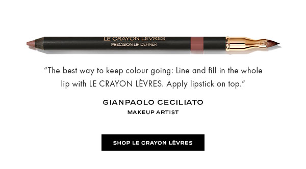 """The best way to keep colour going: Line and fill in the whole lip with LE CRAYON LÈVRES. Apply lipstick on top.""-Gianpaolo Ceciliato, Makeup Artist"