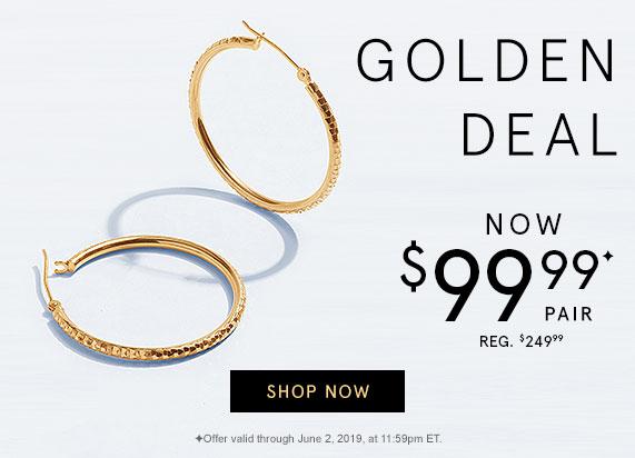 Golden Deal - Now $99.99/Pair, Reg. $249.99