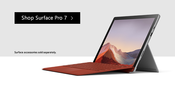 Shop Surface Pro 7. Surface accessories sold separately.