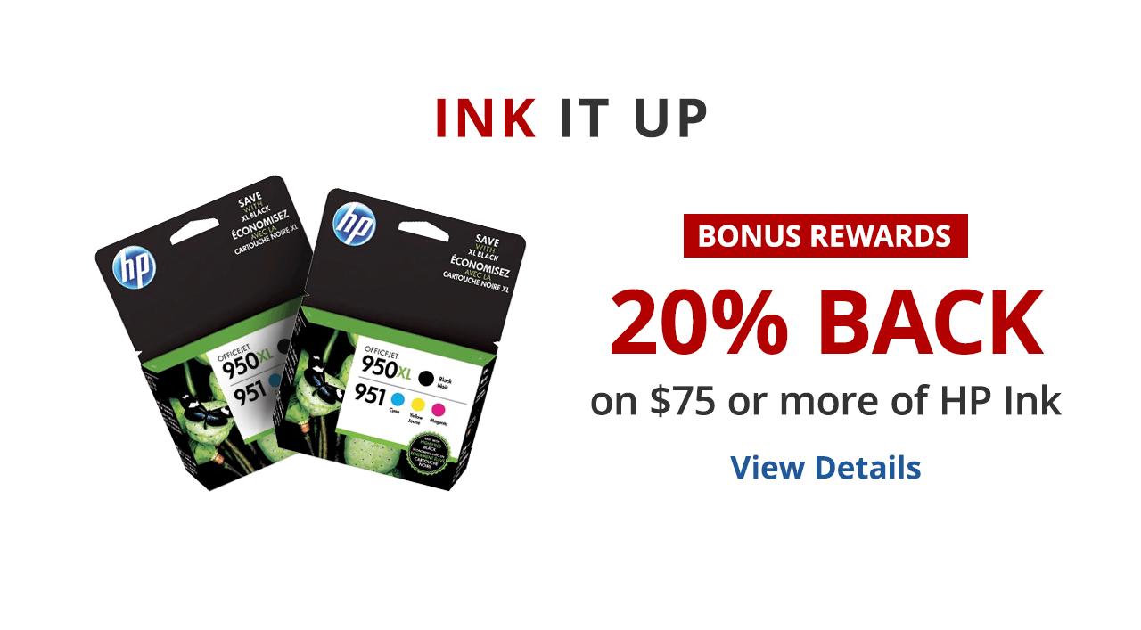 20% back in rewards on $75 of HP Ink