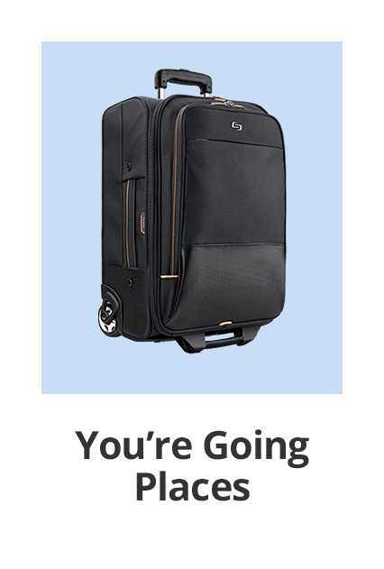 You are going places
