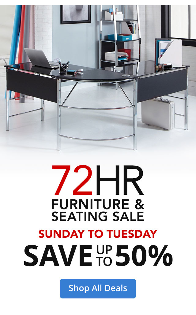 72 Hour Furniture & Seating Sale - Save up to 50%