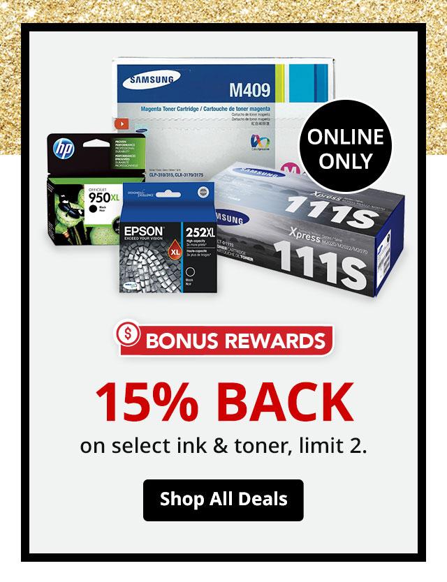 15% back in rewards on select I nk & toner