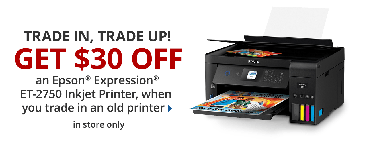 Get $30 off Epson ET-2750 printer when you trade in an old printer
