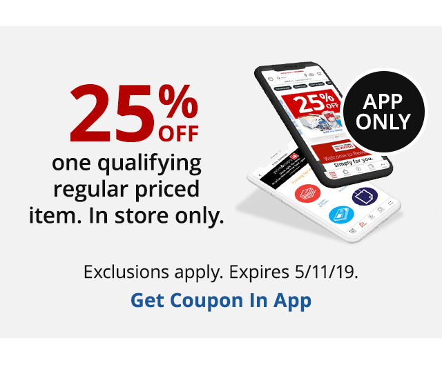 In App Exclusive 25% Off Regular Priced Purchase