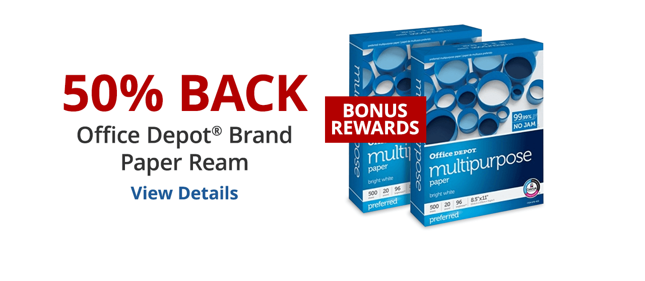 50% back in rewards Office Depot® brand paper ream
