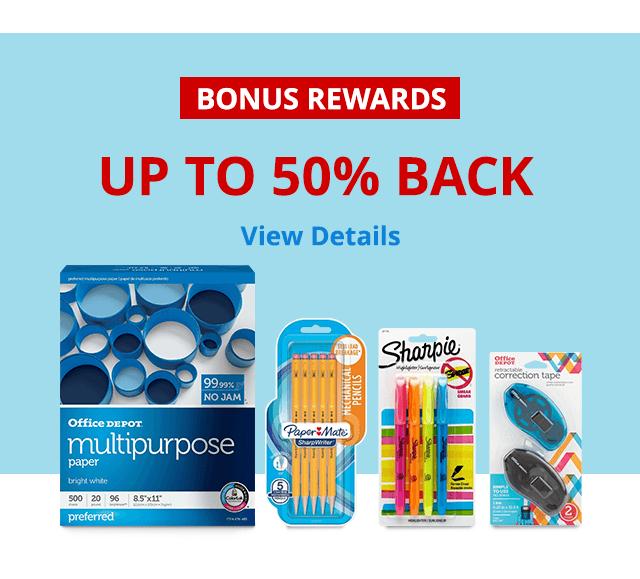 50% Back In Rewards OD Paper 25% back on $65 all ink