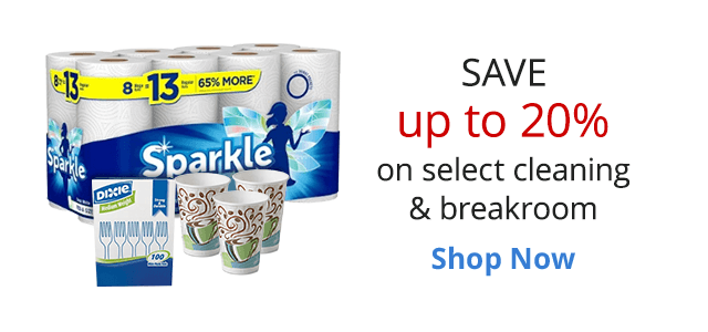 Save up to 20% on Select Cleaning & Breakroom Items