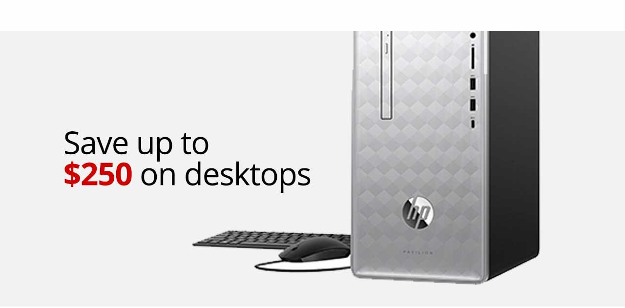 Save up to $250 on Desktops