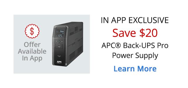 In App Exclusive - Save $20 on APC Back-UPS Pro Power Supply