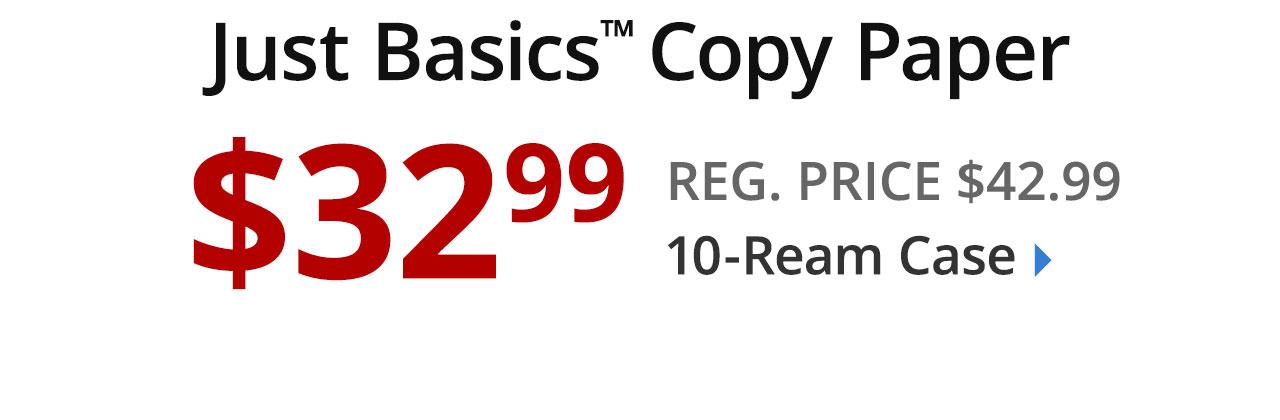 $32.99 Just Basics 10-ream case