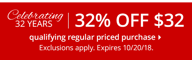 32% Off Qualifying $32 Regular Price Purchase