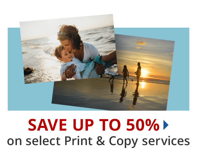 Save up to 50% select print & copy services
