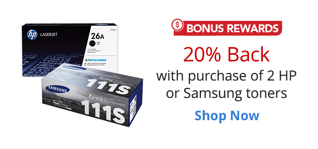 20% Back in Rewards on purchase of 2 HP and Samsung toners