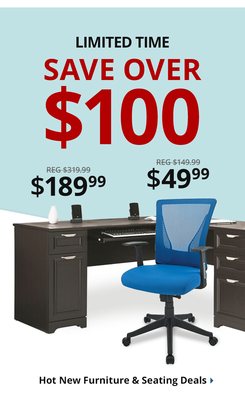 Save over $100 on select furniture & seating