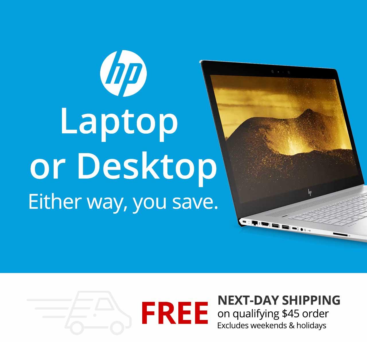 Laptop or Desktop Either way, you save.
