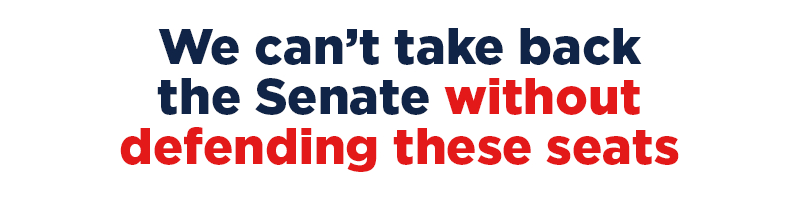 We can't take back the Senate  without defending these seats