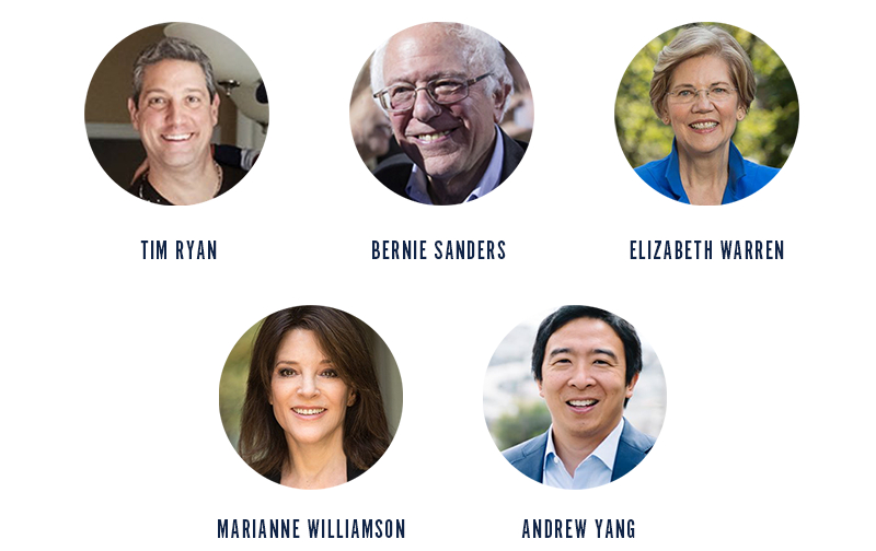 Tim Ryan, Bernie Sanders, Elizabeth Warren, Marianne Williamson, Andrew Yang